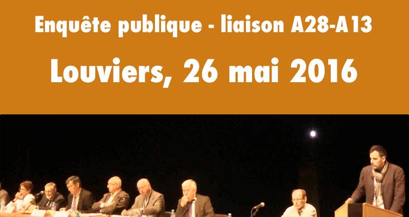 enquête publique liaison A28-A13, Louviers - 26 mai 2016